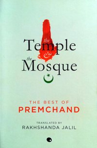 """The Temple and the Mosque"" by Munshi Premchand"