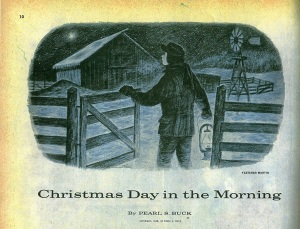 """Christmas Day in the Morning"" by Pearl S. Buck"