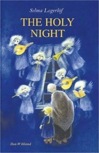 """The Holy Night"" by Selma Lagerlof"