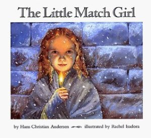 """The Little Match Girl"" by Hans Christian Andersen"