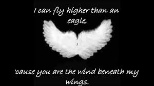 Lyrics of Wind Beneath My Wings.""