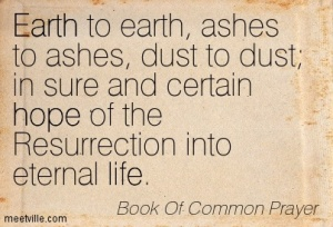 """Ashes to Ashes, Dust to Dust"""