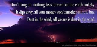 "Lyrics of ""Dust in the Wind"" by Kansas"