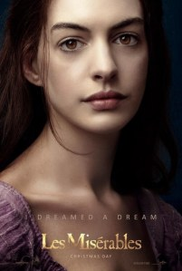 "The character called Fantine from ""Les Miserables."" (starring Anne Hathaway)"