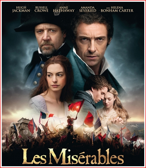 "The poster of the movie, ""Les Miserables"" starring Anne Hathaway, Russell Crowe and Hugh Jackman."