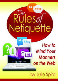 The Rules of Netiquette on the Web