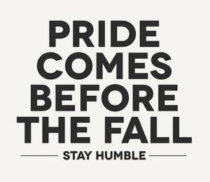 Pride comes before a Fall